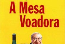 Photo of Crônicas Veríssimo: O manjar – A Mesa Voadora