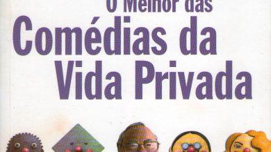 Photo of Crônicas Veríssimo: Fuga – Comédias da Vida Privada