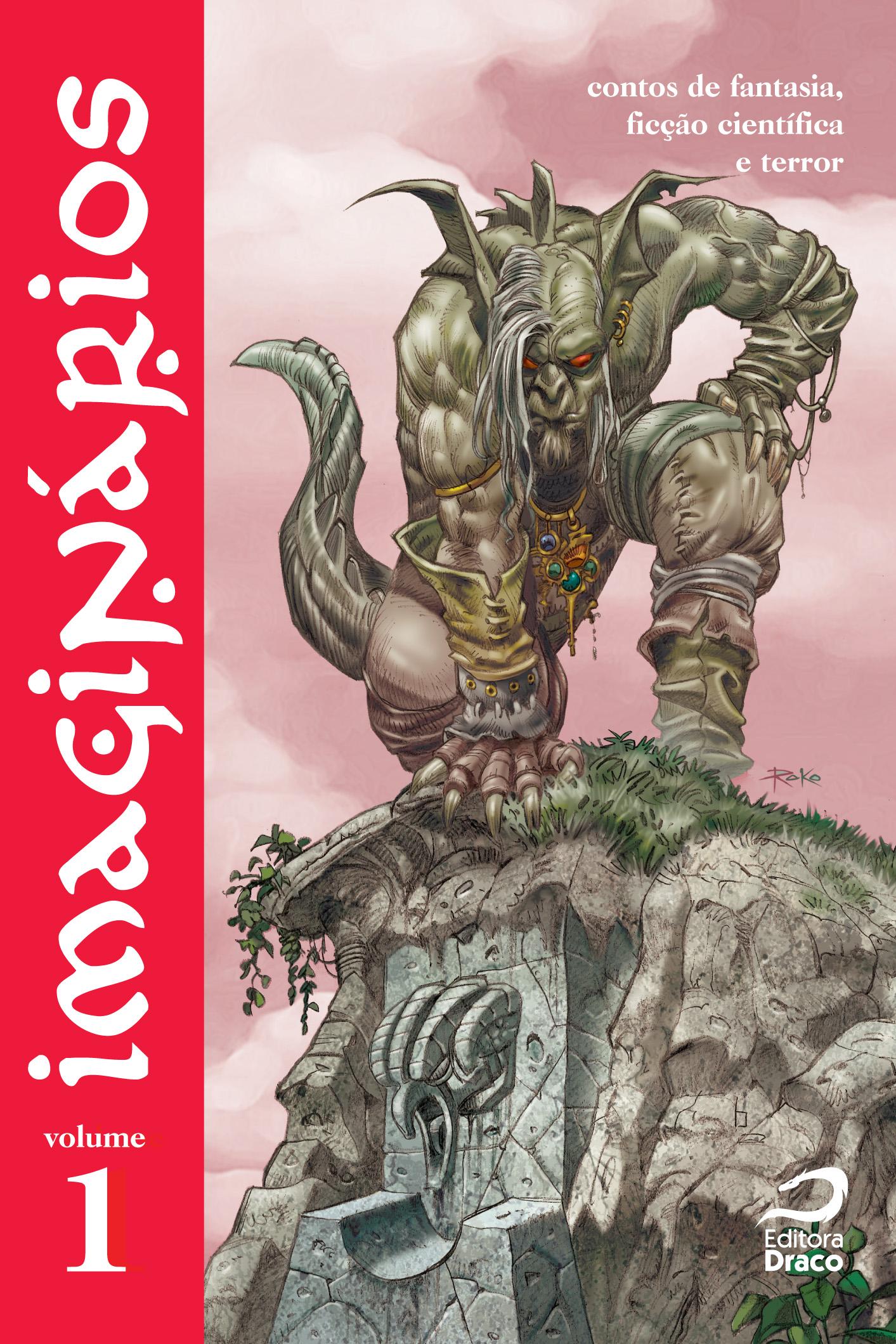 Photo of Imaginários Volume 1: uma coleção de contos fantásticos para todos os tipos de nerds! [Livro]