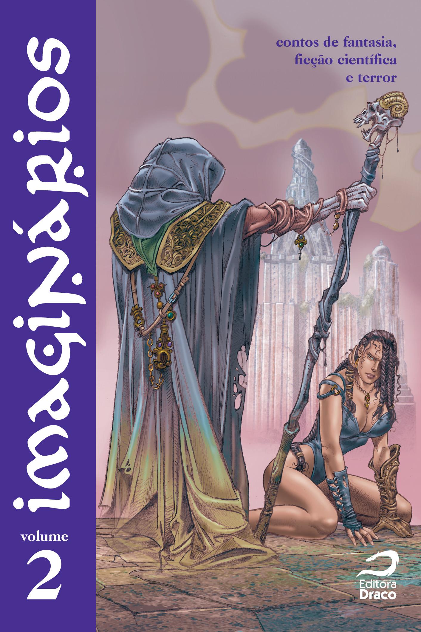 Photo of Imaginários Volume 2: Draco traz lobisomens e zumbis para dar uma folguinha aos alienígenas! [Livro]