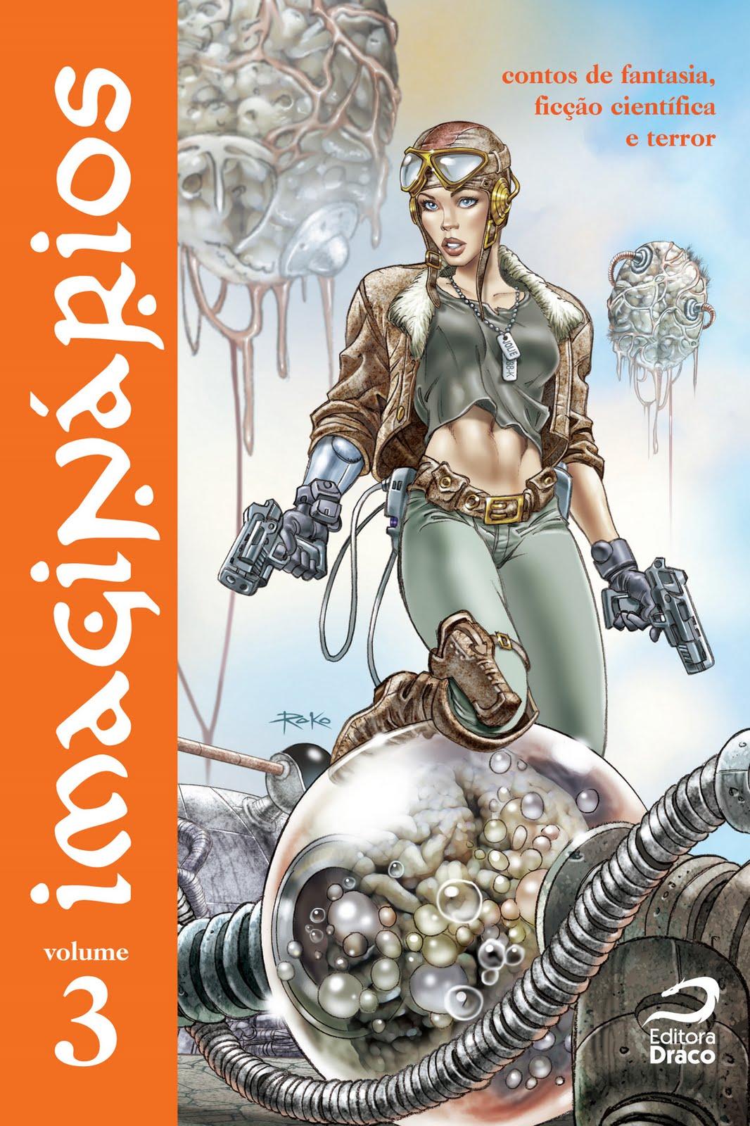 Photo of Imaginários Volume 3: steampunk, cyberpunk e o que há de melhor na literatura fantástica nacional [Livro]
