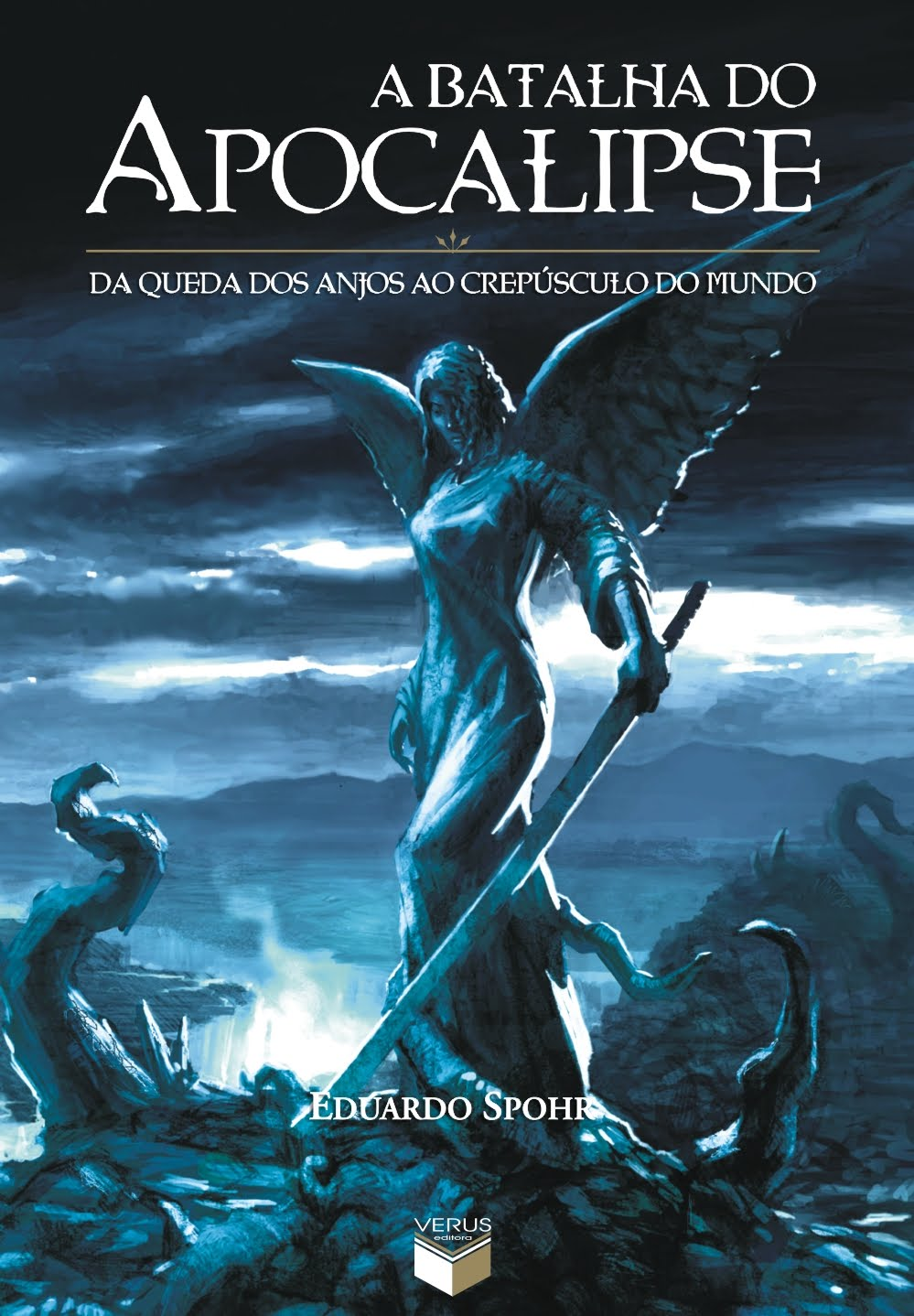 Photo of A Batalha do Apocalipse | Anjos e demônios decidem o destino da humanidade no Dia do Juízo Final! (Livro)