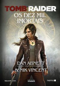 Tomb Raider Os Dez Mil Imortais